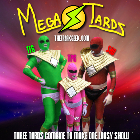 MegaTards!